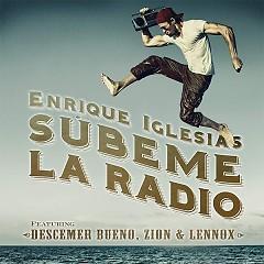 SUBEME LA RADIO - Enrique Iglesias