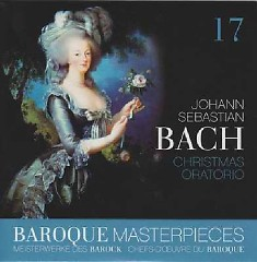 Baroque Masterpieces CD 17 - Bach Christmas Oratorio (No. 2)