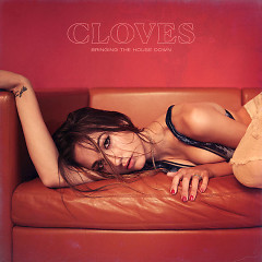 Bringing The House Down (Single) - Cloves