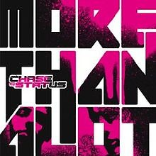 More Than Alot (Deluxe Edition) - Chase & Status