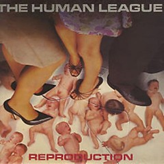 Reproduction (CD1) - The Human League