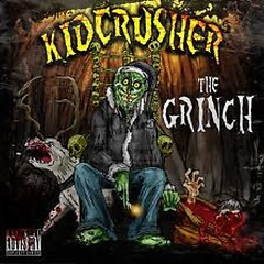 The Grinch - KidCrusher