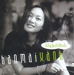 Ban Mai Xanh - Khánh Linh