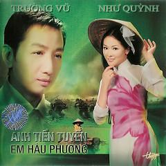 Anh Tiền Tuyến Em Hậu Phương - Như Quỳnh, Trường Vũ