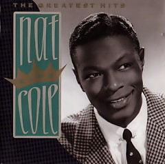 The Greatest Hits - Nat King Cole