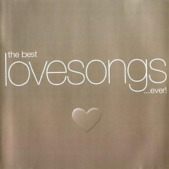 The Best Love Song Ever CD1 - Various Artists