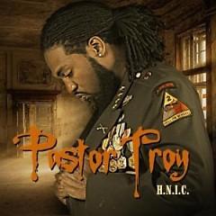 H.N.I.C. - Pastor Troy