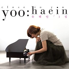 Close To You - Yoo Hae In