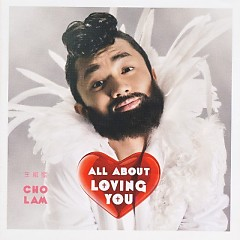 All About Loving You - Vương Tổ Lam