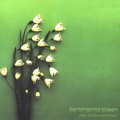 Sentimental Green