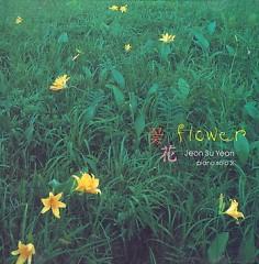 Flower  - Jeon Soo Yeon