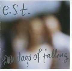 Seven Days Of Falling - Esjbjorn Svensson Trio