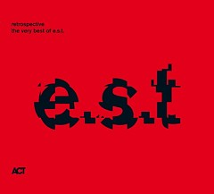 Retrospective - The Very Best of E.S.T.