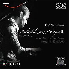 Audiophile Jazz Prologue III (When Acoustic Jazz Music Meets HighEnd Audio) - Kent Poon