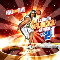 Lebron Flocka James 2 (CD2)