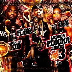 Lebron Flocka James 3(CD2) - Waka Flocka Flame,Slim L