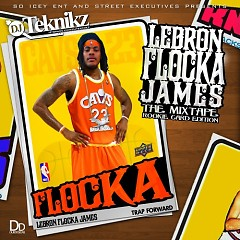 Lebron Flocka James(CD1) - Lebron Flocka James,French Montana,Birdman,Meek Mill