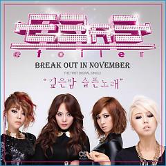 Break Out In November