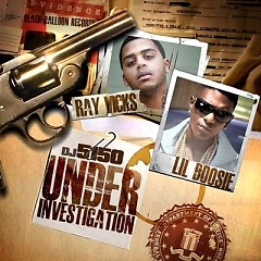 Under Investigation - Ray Vicks,Lil Boosie