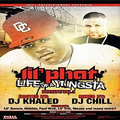 Life Of A Yungsta (CD1) - Lil Phat