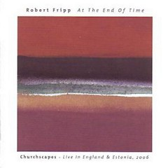 At The End Of Time - Churchscapes - Live In England & Estonia, 1996