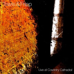 Live at Coventry Cathedral - VBR - Robert Fripp