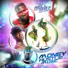 Money, Hustle & Music