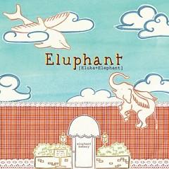 Eluphant Bakery Part.1