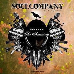The Amazing Mixtape Part.2 - Soul Company