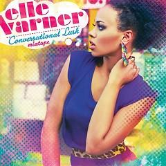 Conversational Lus - Elle Varner