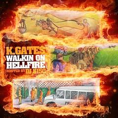 Walking On Hell Fire
