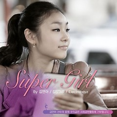 Super Girl - SISTAR,Kim Yuna