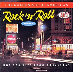 The Golden Age Of American Rock 'n' Roll Vol. 02 (CD1)