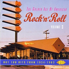 The Golden Age Of American Rock 'n' Roll Vol. 03 (CD1)