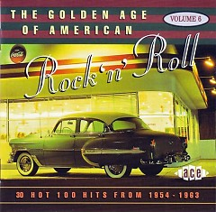 The Golden Age Of American Rock 'n' Roll Vol. 06 (CD3)