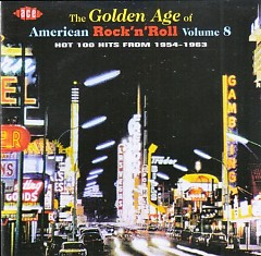 The Golden Age Of American Rock 'n' Roll Vol. 08 (CD1)