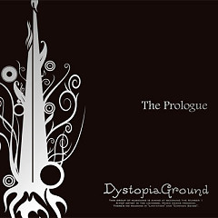 The Prologue  - DystopiaGround