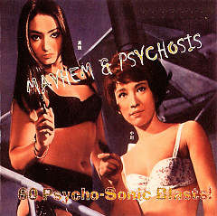 Mayhem & Psychosis – 2 Vol. (60 Psycho Sonic Blasts!) CD5