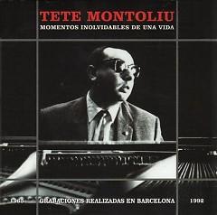 Momentos Inolvidables De Una Vida (CD2) - Tete Montoliu