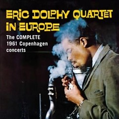 Eric Dolphy Quartet In Europe (CD1)