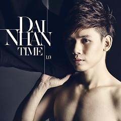 TIME 1.0 - Đại Nhân