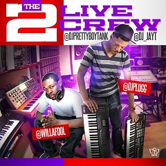 The 2 Live Crew (CD2) - DJ Plugg,Will-A-Fool
