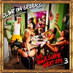 My Awesome Mixtape 3 (CD2) - Clinton Sparks