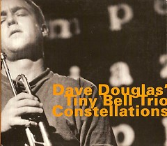 Constellations - Dave Douglas