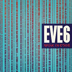Speak In Code - Eve 6