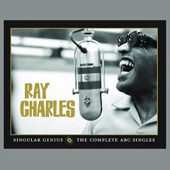 Singular Genius - The Complete ABC Singles (CD4) - Ray Charles