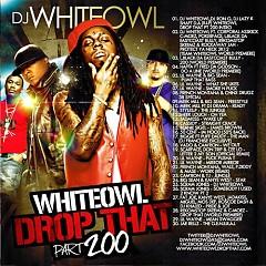 Drop That 200 (CD2)