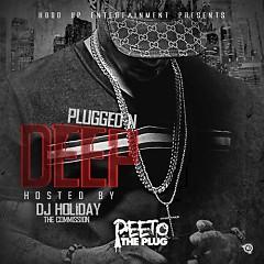 Plugged N Deep