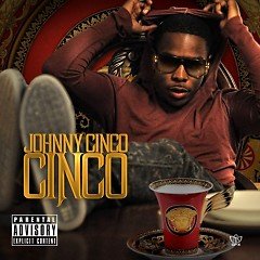 Cinco - Johnny Cinco