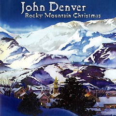 Rocky Mountain Christmas - John Denver
